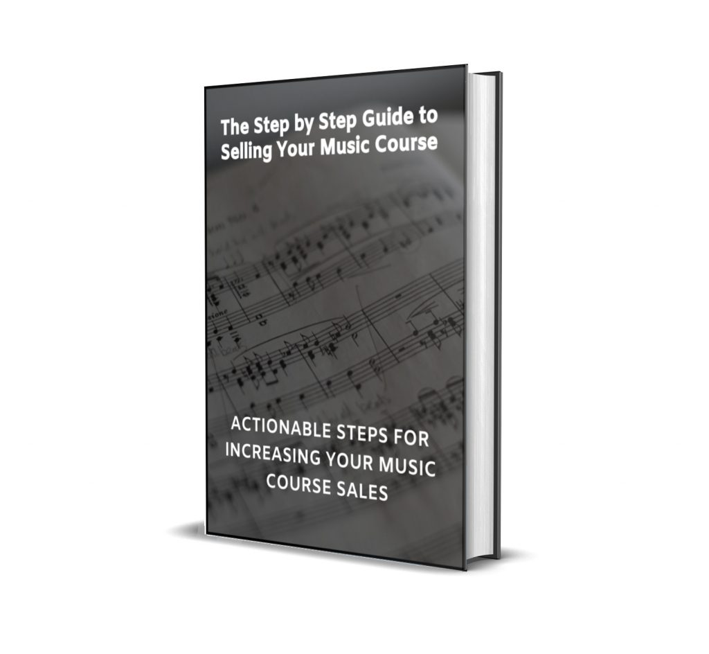 The Step by Step Guide To Selling Your Music Course Book